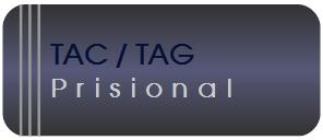 TAC/TAG Prisional
