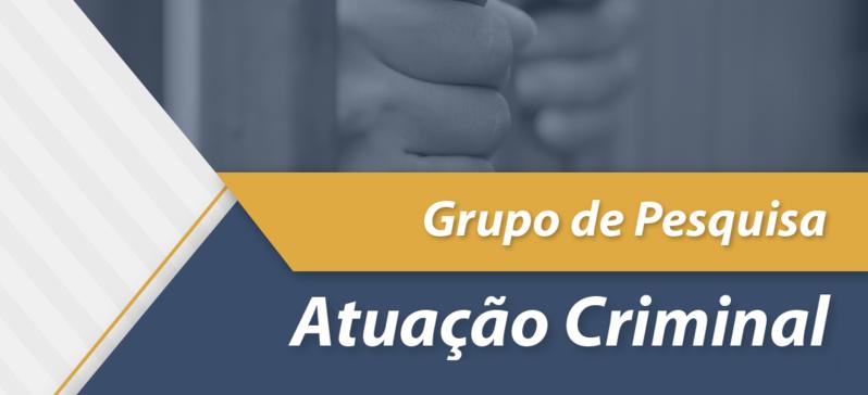 Grupo de Pesquisa em Atuação Criminal